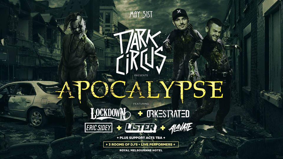 Dark Circus Apocalypse FT Lockdown & Orkestrated at RMH May 31st